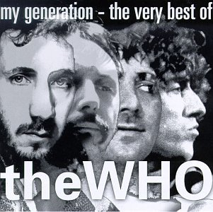 Who - My Generation: Very Best of - Zortam Music