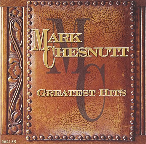 MARK CHESNUTT - MARK CHESNUTT - Zortam Music