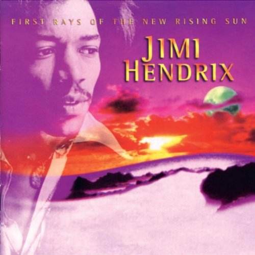 Jimi Hendrix - First Rays Of The New Rising Sun - Zortam Music