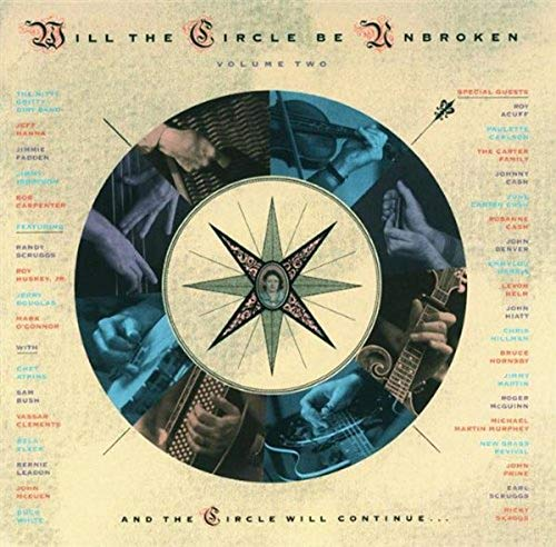 Nitty Gritty Dirt Band - Will The Circle Be Unbroken Vol. 2