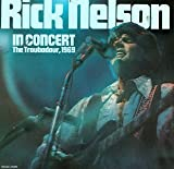 Rick Nelson In Concert
