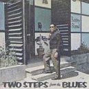 Cover of Two Steps From the Blues