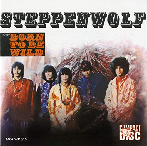 Steppenwolf - Born To Be Wild Lyrics - Zortam Music