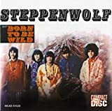 Steppenwolf (BORN TO BE WILD)