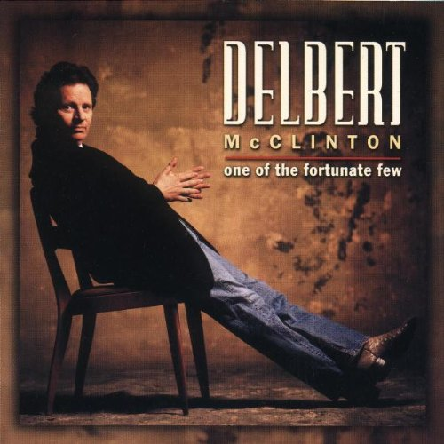 DELBERT MCCLINTON - One Of the Fortunate Few - Zortam Music