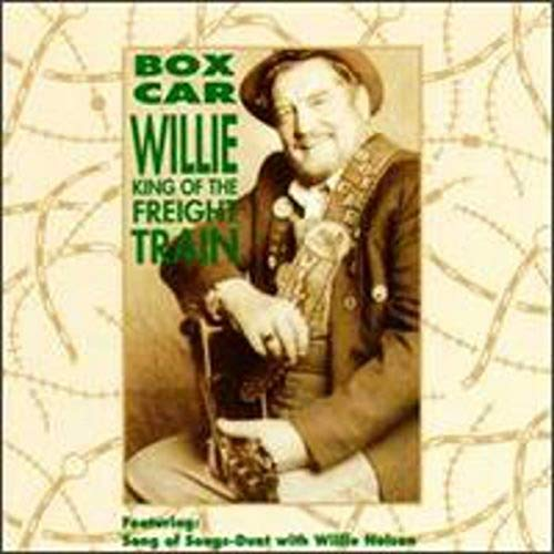Boxcar Willie - King of the Freight Train - Zortam Music