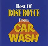 The Best of Rose Royce from Carwash