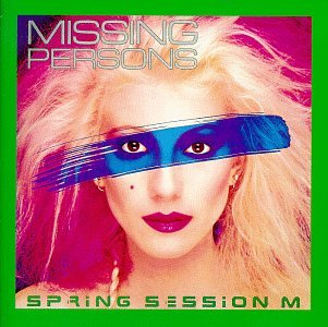 Missing Persons - Spring Session M - Zortam Music