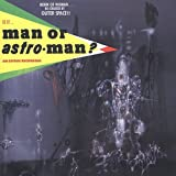 Copertina di Is it Man or Astro-Man?