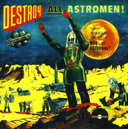 Capa de Destroy All Astromen!!