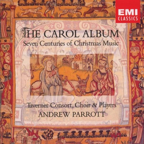 Carol Album: Seven Centuries of Christmas