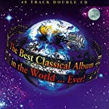 Pochette de l'album pour The Best Classical Album in the World... Ever! (disc 2)