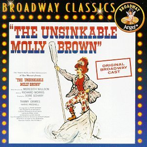 'The Unsinkable Molly Brown'