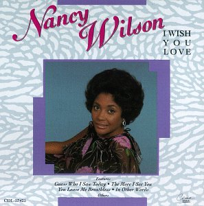 Nancy Wilson - I Wish You Love - Zortam Music