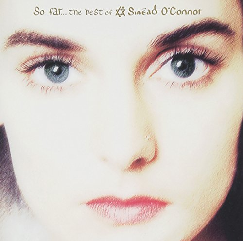 So Far...The Best of Sin�ad O'Connor