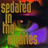 Pochette de l'album pour Sedated in the Eighties