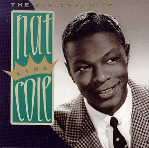 Nat King Cole - The Greatest Hits [Capitol]
