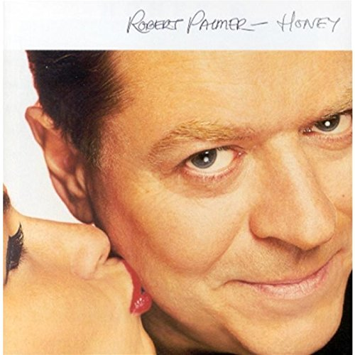 Robert Palmer - Honey - Lyrics2You