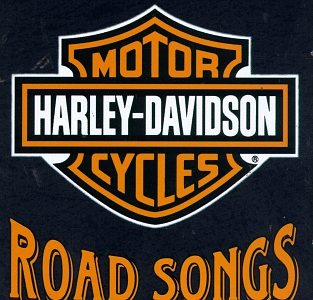 Various Artists - Harley Davidson Road Songs (Disc 1) - Zortam Music