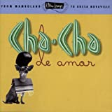 Album cover for Ultra-Lounge, Vol. 9: Cha-Cha De Amor