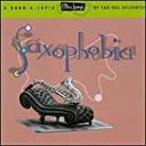 Album cover for Ultra-Lounge, Vol. 12: Saxophobia