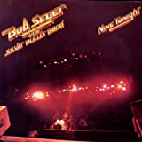 ROCK AND ROLL NEVER FORGETS - Bob Seger