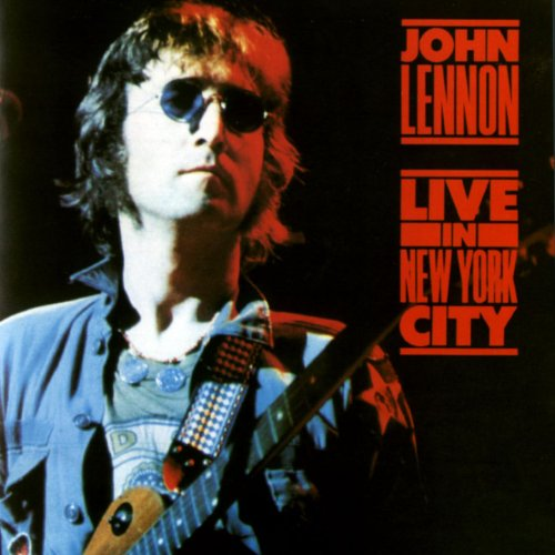 John Lennon - Live In New York City - Zortam Music