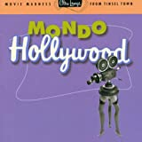 Pochette de l'album pour Ultra-Lounge, Vol. 16: Mondo Hollywood