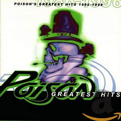 Poison - Greatest Hits 1986-1996 - Zortam Music