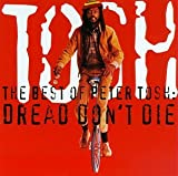 Album cover for The Best of Peter Tosh: Dread Don't Die
