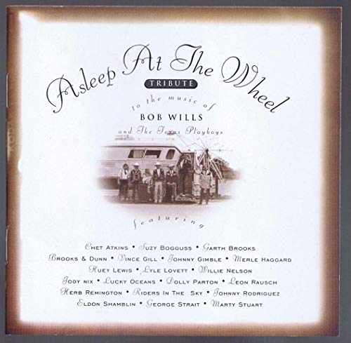 Asleep At The Wheel - Tribute to the Music of Bob Wills & the Texas Playboys