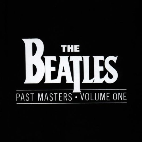 The Beatles - Past Masters Vol 1 - Zortam Music