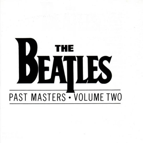 The Beatles - Past Masters - Zortam Music