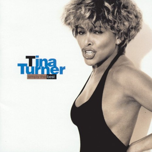Tina Turner - Simply the Best - Zortam Music