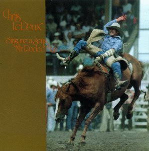 Chris Ledoux - Sing Me a Song Mr. Rodeo Man - Zortam Music