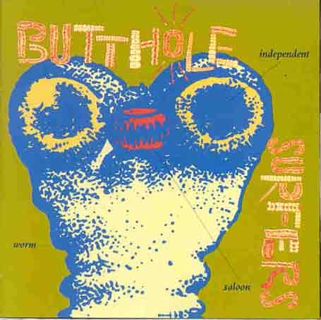 Butthole Surfers - Independent Worm Saloon - Zortam Music