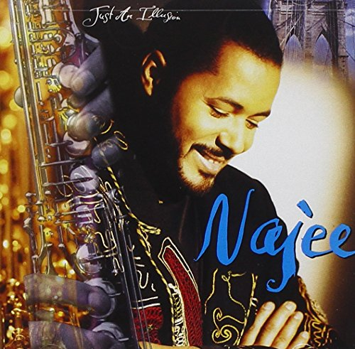 Najee - Just An Illusion - Zortam Music