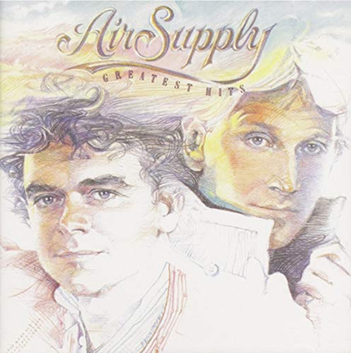 Air Supply - Air Supply Greatest Hits - Zortam Music