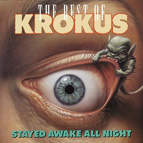 The Stayed Awake All Night: The Best of Krokus