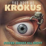 Copertina di album per The Stayed Awake All Night: The Best of Krokus