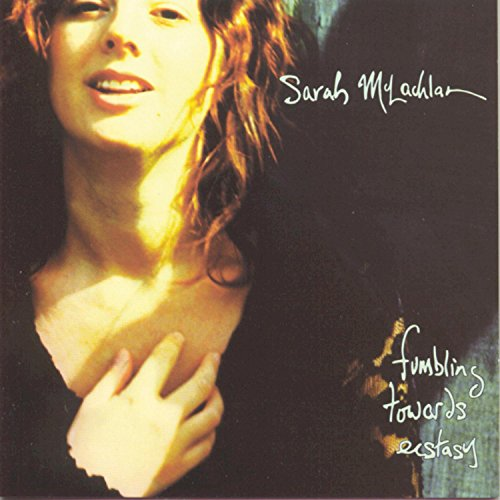 Sarah McLachlan - Fumbling Towards Ectasy - Zortam Music