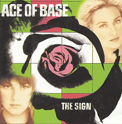 Ace of Base - The Sign (Single Version) Lyrics - Zortam Music
