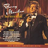 Barry Manilow Singing With The Big Bands