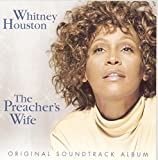 The Preacher's Wife: Original Soundtrack Album (1996) (Album) by Whitney Houston