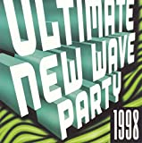 Pochette de l'album pour Ultimate New Wave Party 1998