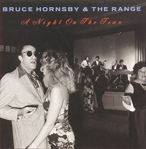 Bruce Hornsby & The Range - A Night On The Town - Zortam Music