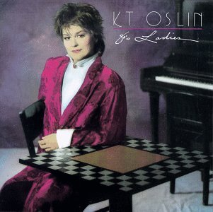 K.T. Oslin - 80's Ladies
