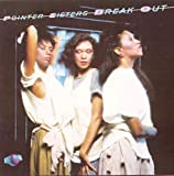 The Pointer Sisters: Break Out