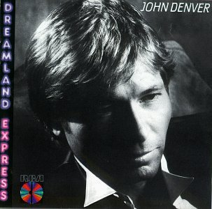 John Denver - Dreamland Express - Zortam Music