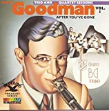 Copertina di album per The Original Benny Goodman Trio and Quartet Sessions, Vol. 1: After You've Gone